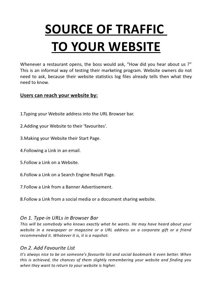 """SOURCE OF TRAFFIC              TO YOUR WEBSITEWhenever a restaurant opens, the boss would ask, """"How did you hear about us ..."""