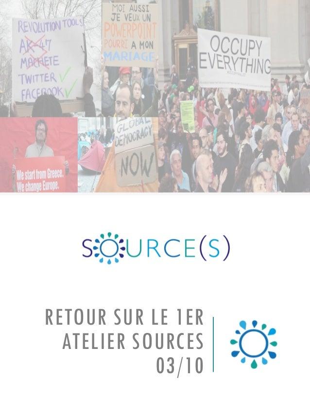 RETOUR SUR LE 1ER ATELIER SOURCES 03/10