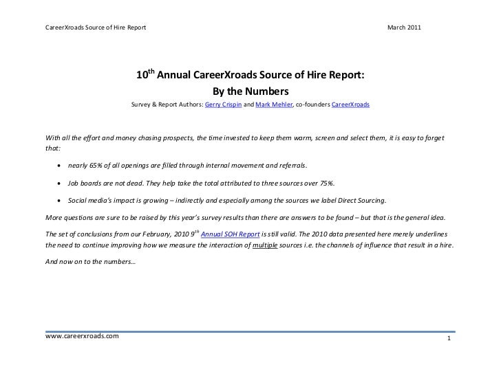 10th Annual CareerXroads Source of Hire Report: By the Numbers - 2011