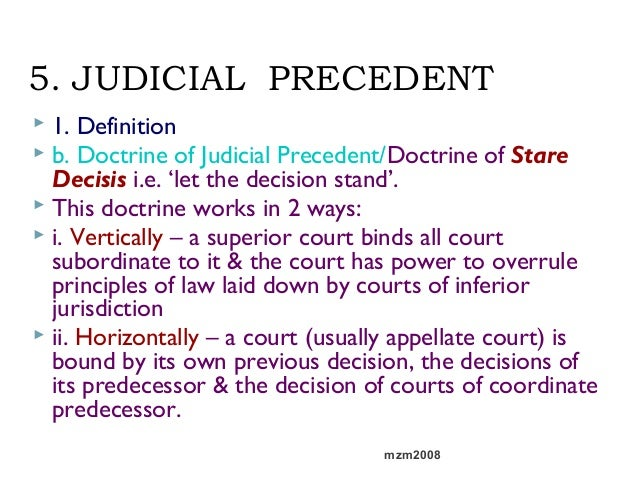 what is judicial precedent essay Introduction the aim of this essay is to discuss how stare decisis and judicial precedent affect the development of law, continue reading how do stare decisis and judicial precedent affect the development of law.