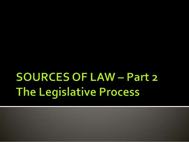 MALAYSIAN LEGAL SYSTEM Sources of law LEGISLATION Part 2