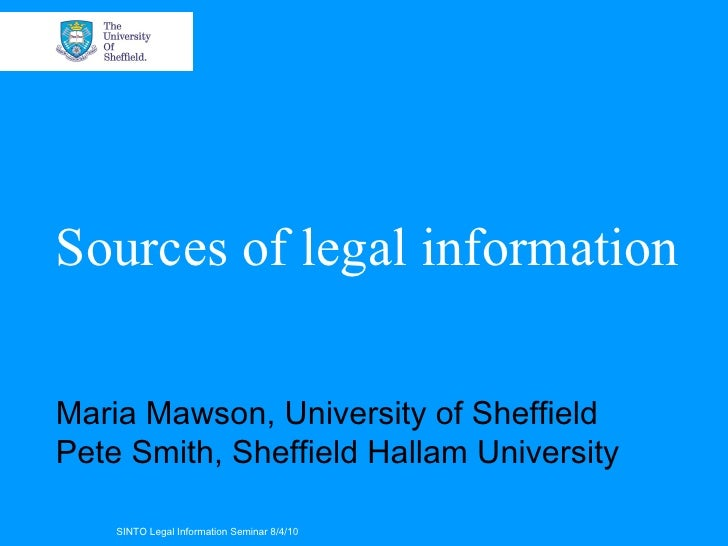Sources of legal information - Maria Mawson and Peter Smith)