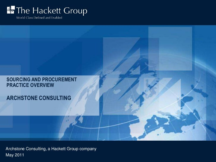 Sourcing and Procurement Practice Overview<br />Archstone Consulting<br />Archstone Consulting, a Hackett Group company<br...