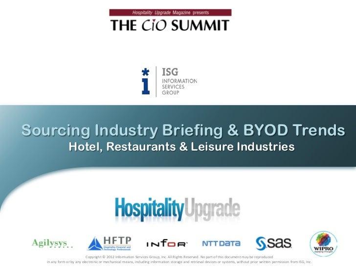 Sourcing Industry Briefing & BYOD Trends                Hotel, Restaurants & Leisure Industries                           ...
