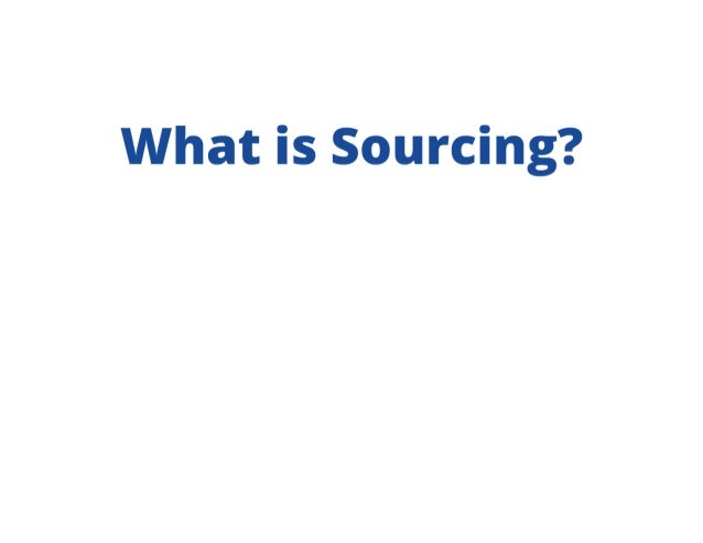 Sourcing is Selling: Why Sourcers need to Sell