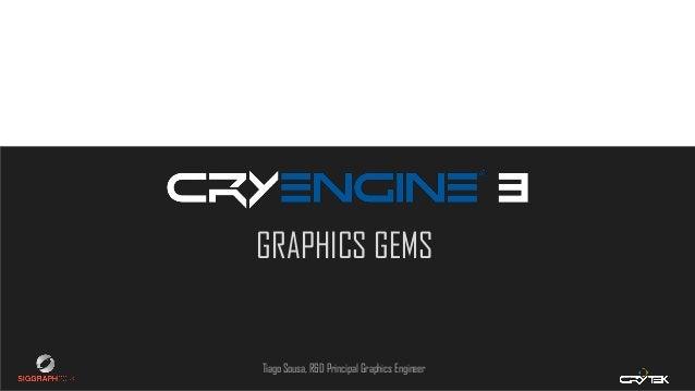 Graphics Gems from CryENGINE 3 (Siggraph 2013)