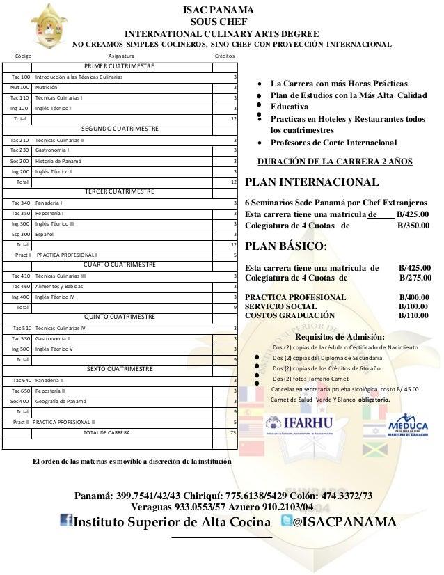 ISAC PANAMA SOUS CHEF INTERNATIONAL CULINARY ARTS DEGREE NO CREAMOS SIMPLES COCINEROS, SINO CHEF CON PROYECCIÓN INTERNACIO...