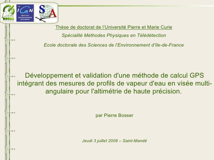 Développement et validation d'une méthode de calcul GPS intégrant des mesures de profils de vapeur d'eau en visée multi-an...