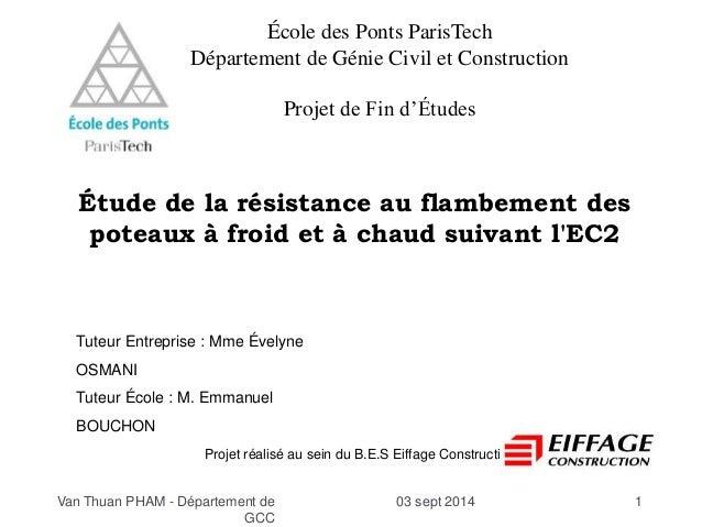 École des Ponts ParisTech  Département de Génie Civil et Construction  Projet de Fin d'Études  Étude de la résistance au f...