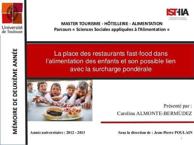 MASTER TOURISME - HÔTELLERIE - ALIMENTATION Parcours « Sciences Sociales appliquées à l'Alimentation » MÉMOIREDEDEUXIÈMEAN...