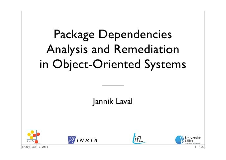 Package Dependencies               Analysis and Remediation             in Object-Oriented Systems                        ...