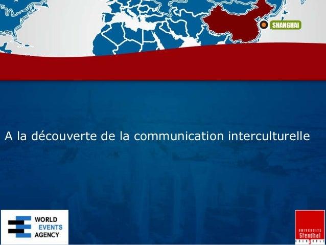 A la découverte de la communication interculturelle
