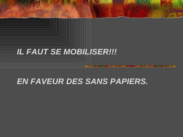 IL FAUT SE MOBILISER!!!EN FAVEUR DES SANS PAPIERS.