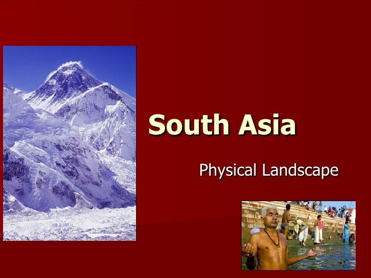South Asia Physical Landscape