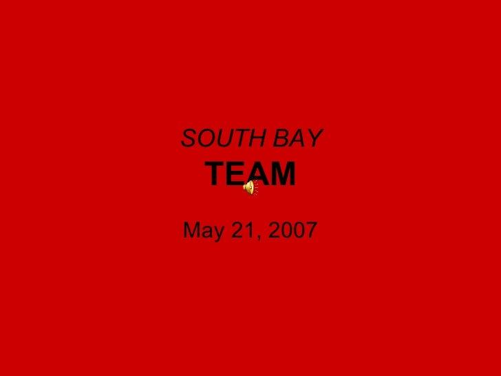 South Bay, May 21 2007
