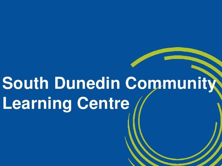 South  Dunedin  Community Learning Centre