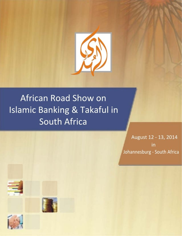 African Road Show on Islamic Banking & Takaful in South Africa