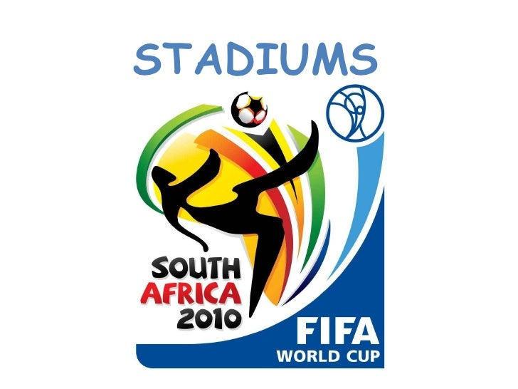South Africa 2010 - World Cup Stadiums