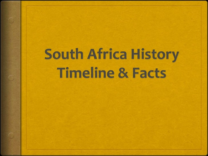 South Africa History Timeline & Facts<br />