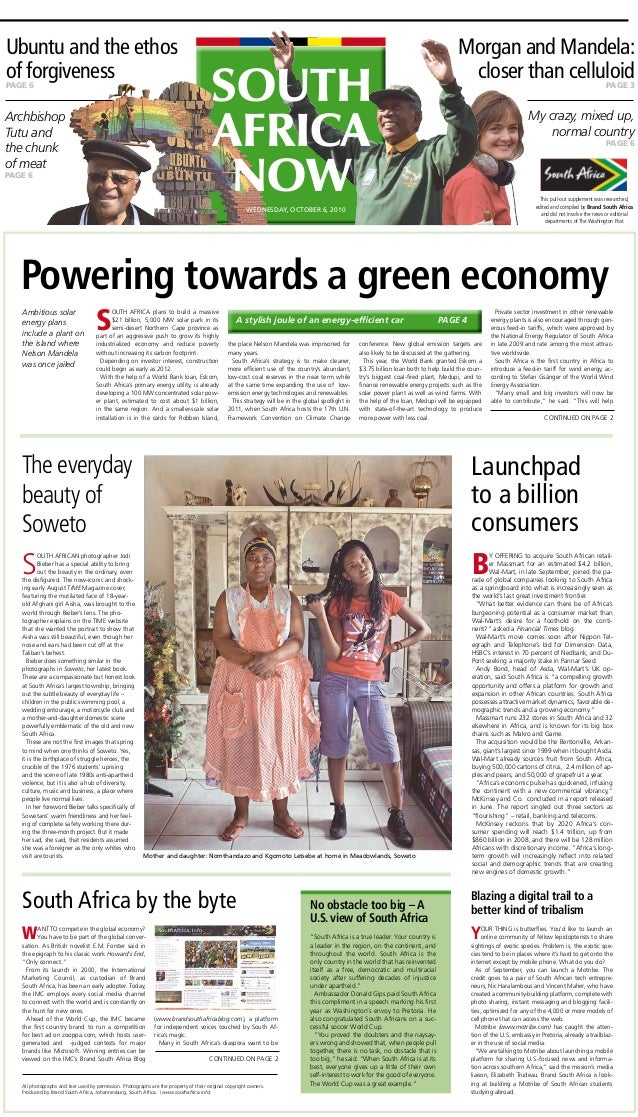 Powering towards a green economy The everyday beauty of Soweto Launchpad to a billion consumers South Africa by the byte S...