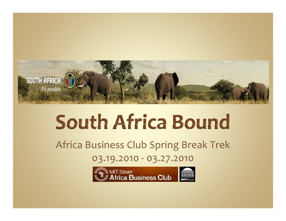 MIT Sloan Africa Business Club South Africa Trek