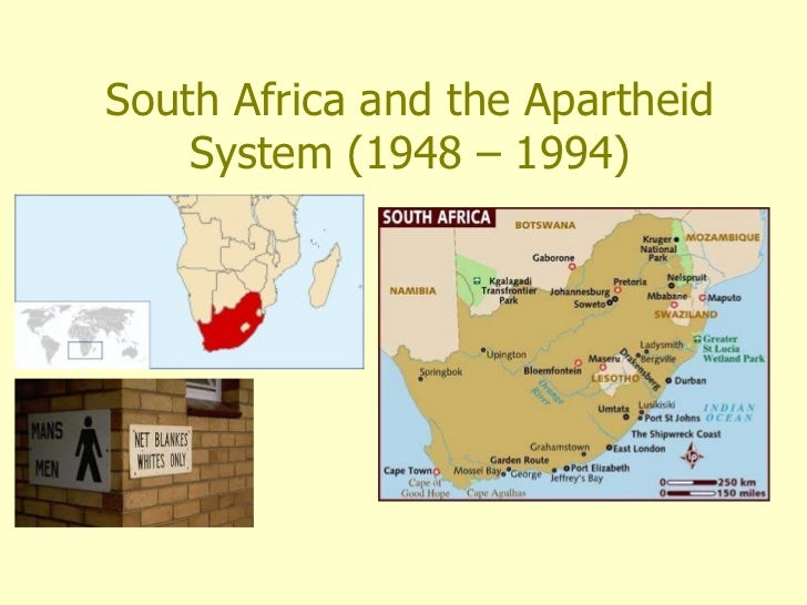 South Africa and the Apartheid System (1948 – 1994)