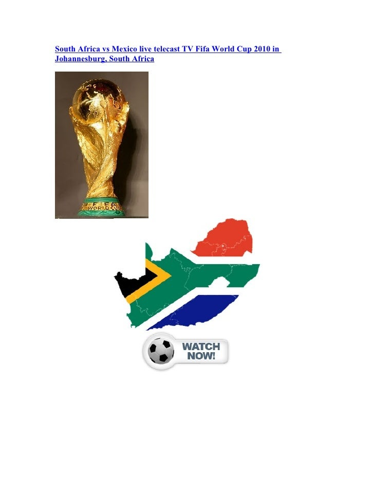 South Africa vs Mexico live telecast TV Fifa World Cup 2010 in Johannesburg, South Africa