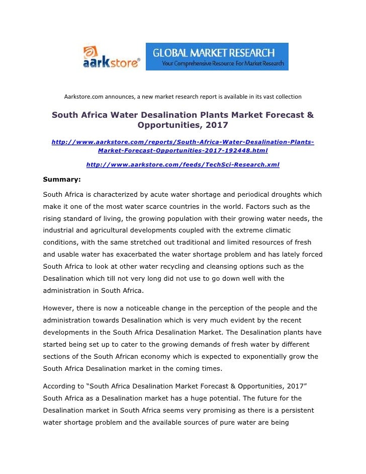Aarkstore.com announces, a new market research report is available in its vast collection  South Africa Water Desalination...