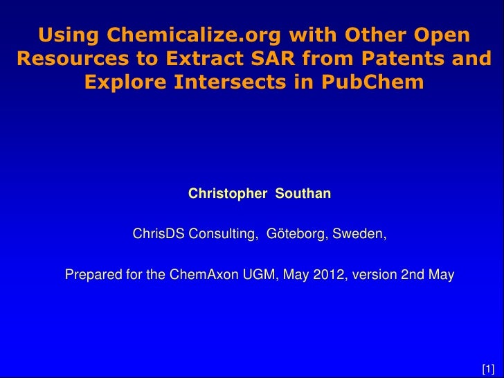 Using Chemicalize.org with Other OpenResources to Extract SAR from Patents and     Explore Intersects in PubChem          ...
