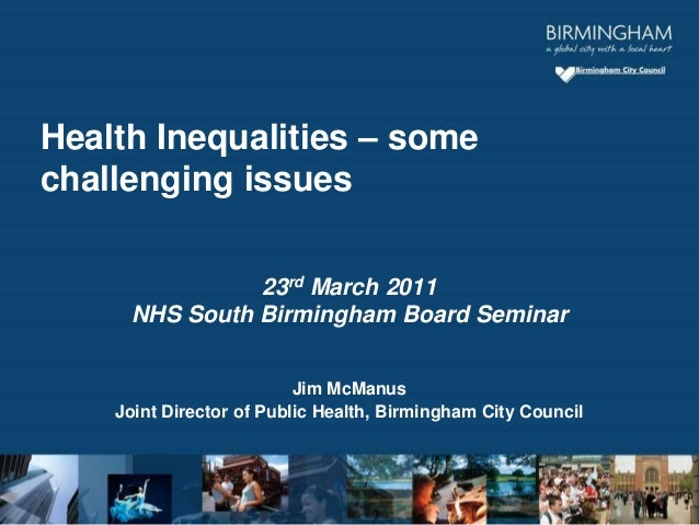 23rd March 2011 NHS South Birmingham Board Seminar Jim McManus Joint Director of Public Health, Birmingham City Council He...