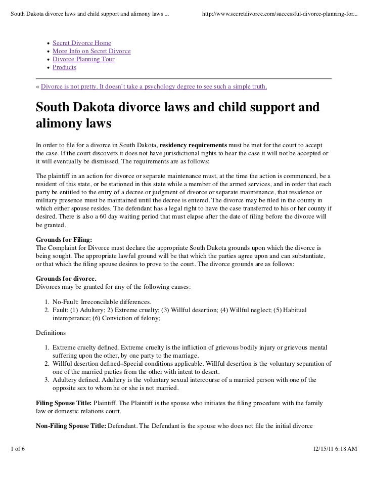 South Dakota divorce laws and child support and alimony laws ...           http://www.secretdivorce.com/successful-divorce...