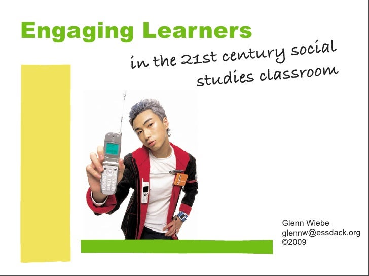 Engaging 21st Century Social Studies Learners - Laptop Leaders Academy