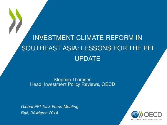 Investment Climate Reform in Southeast Asia - Stephen Thomsen – Southeast Asia Regional Forum