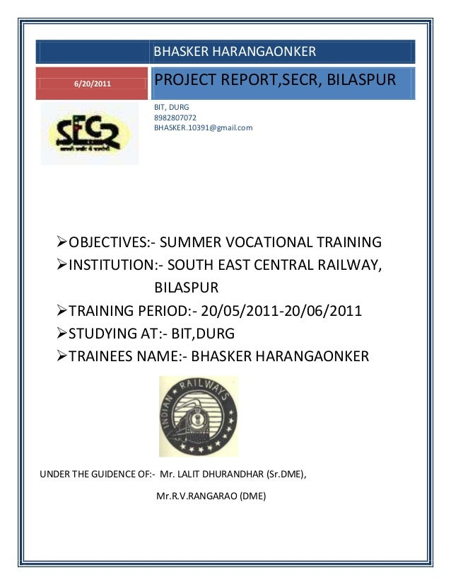 South east central railway (secr) bilaspur mechanical vocational training report 2 haxxo24 i~i