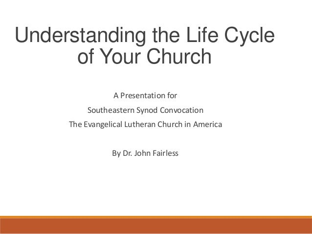 A Presentation for Southeastern Synod Convocation The Evangelical Lutheran Church in America By Dr. John Fairless Understa...