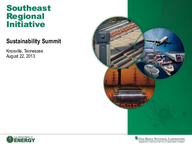 Southeast Regional Initiative Sustainability Summit Knoxville, Tennessee August 22, 2013