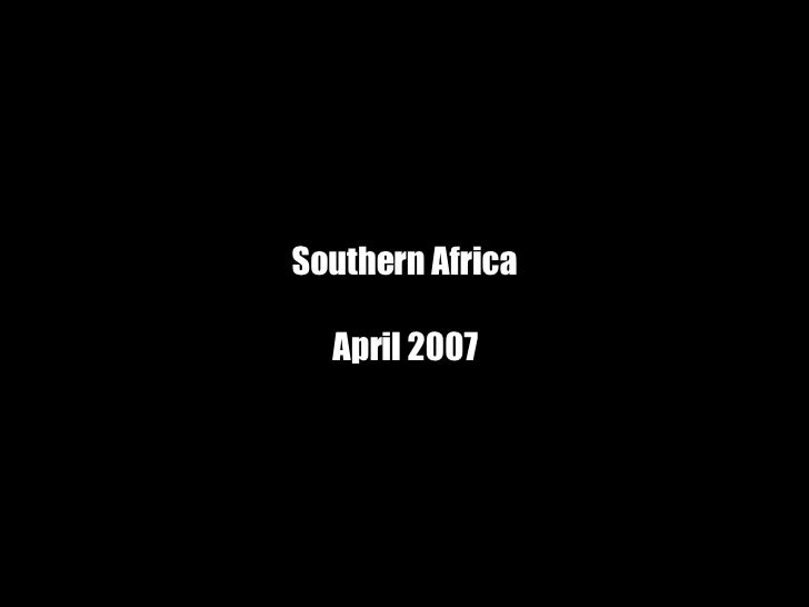 Southern Africa 2007