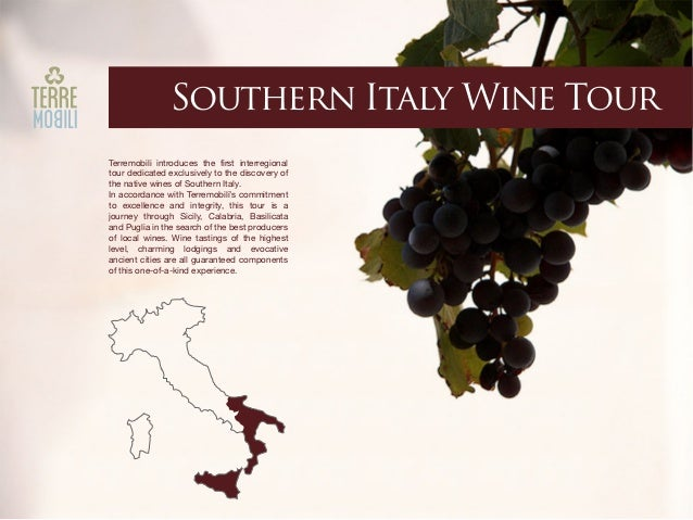 Southern Italy Wine Tour Terremobili introduces the first interregional tour dedicated exclusively to the discovery of the...