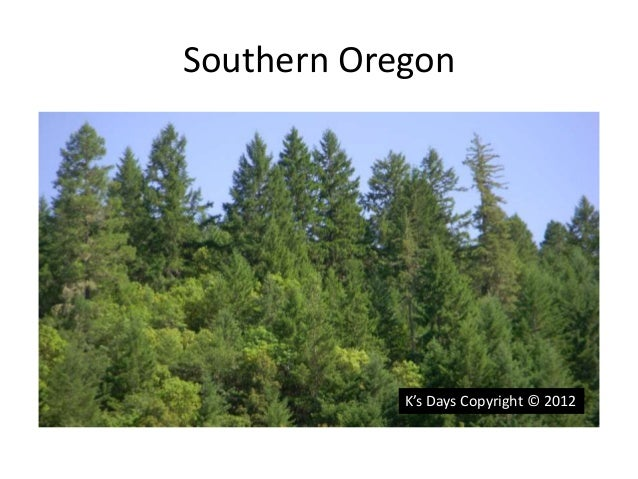 Southern Oregon  K's Days Copyright © 2012