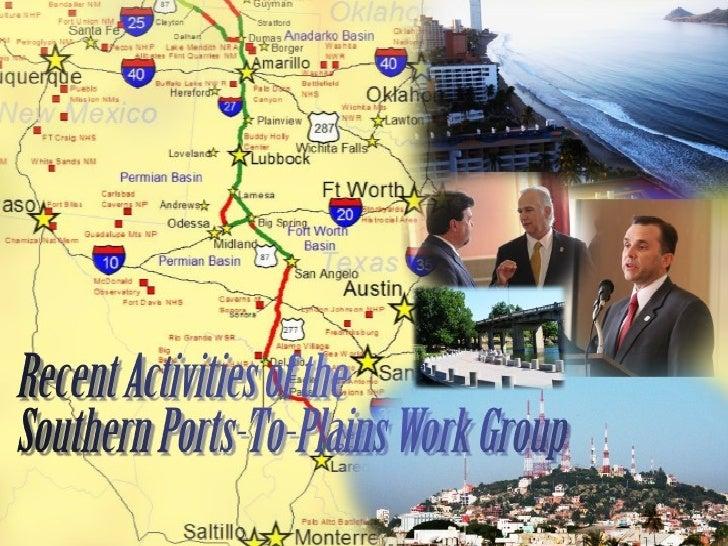 Southern Ports-to-Plains Task Force Presentation October 21, 2011