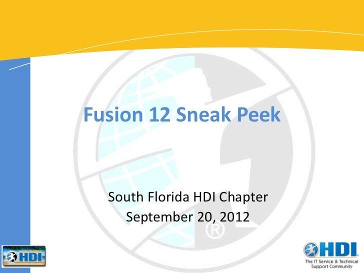 South Florida HDI Event Fusion 12 Sneak Peek September 20, 2012