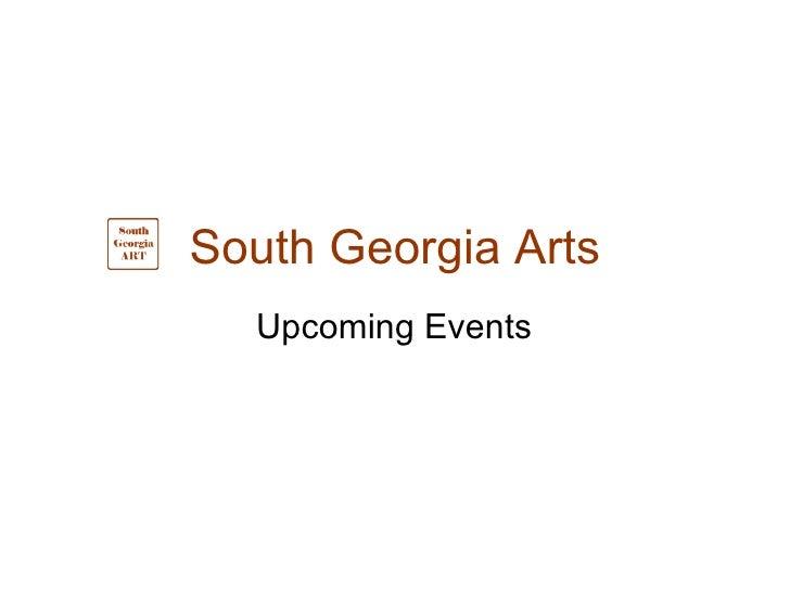 South Georgia Arts Upcoming Events