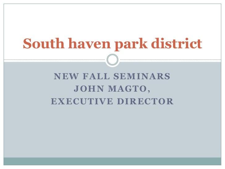 South haven park district ,,