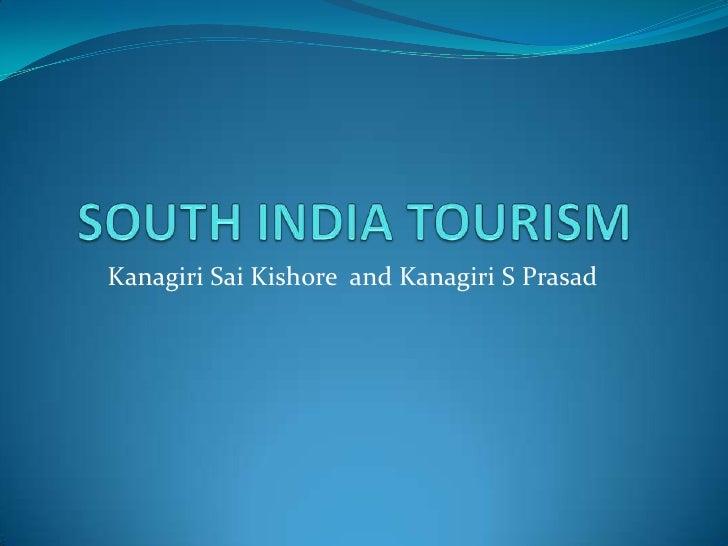 South india tourism kishore