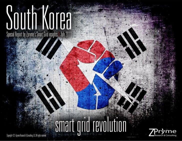 [Smart Grid Market Research] South Korea: Smart Grid Revolution, Zpryme Smart Grid Insights, July 2011