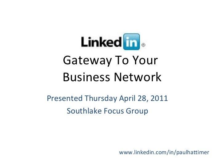 Southlake Focus Group April LinkedIn Presentation