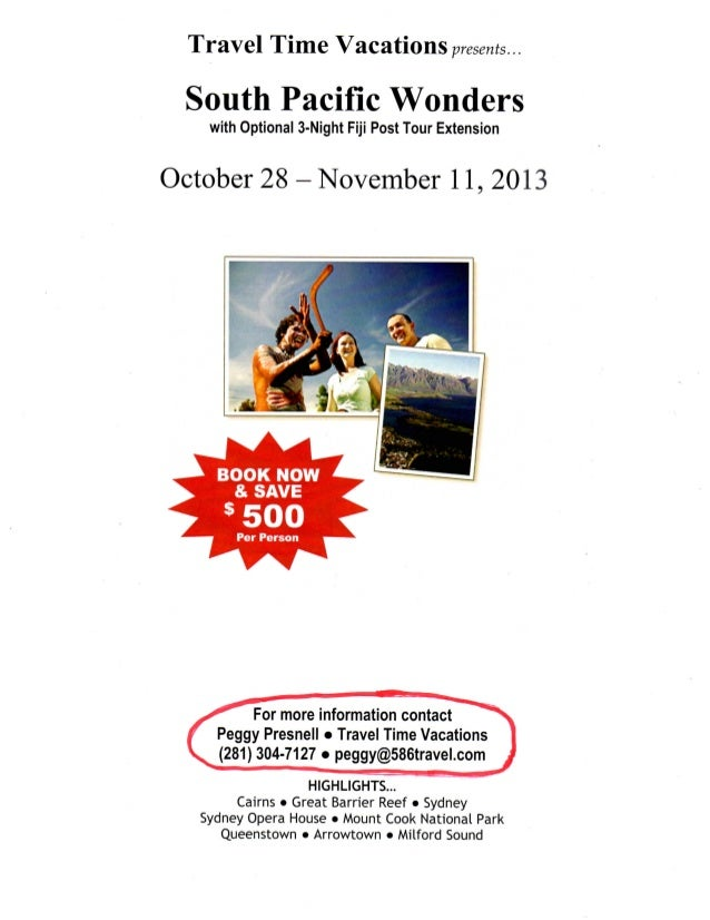Travel Time Vacations                    presents... South Pacific Wonders   with Optional 3-Night Fiji Post Tour Extensio...