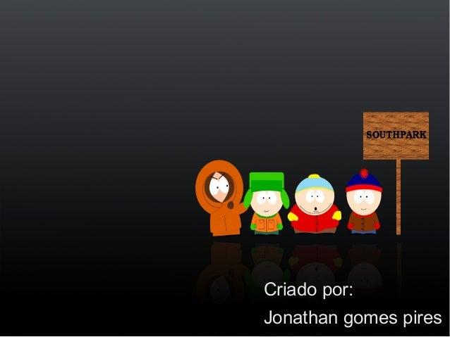 Criado por:Jonathan gomes pires