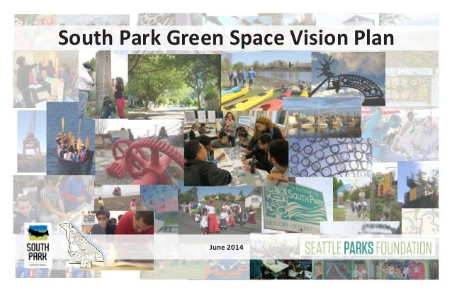 South Park Green Space Vision Plan June 2014