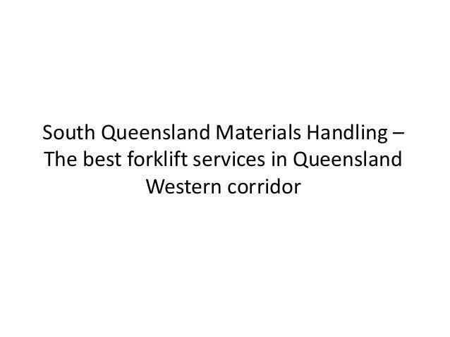South queensland materials handling – the best forklift services in queensland western corridor
